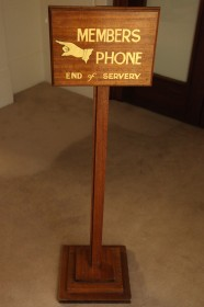 'Members Phone End of Servery' Sign