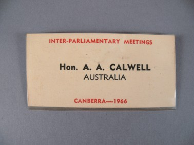 Name tag from the Inter-Parliamentary Union Meeting in 1966 that belonged to Arthur Calwell